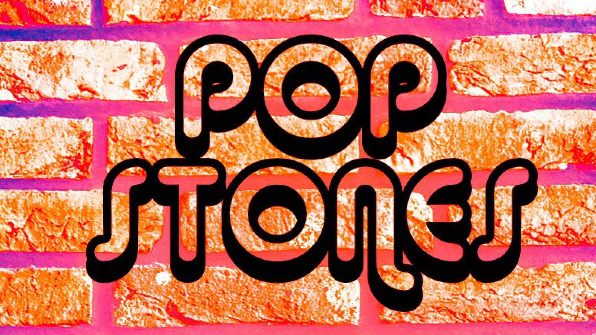 POPstones